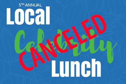 5th annual Local Celebrity Lunch is canceled due to coronavirus